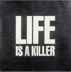 la vida es un asesino